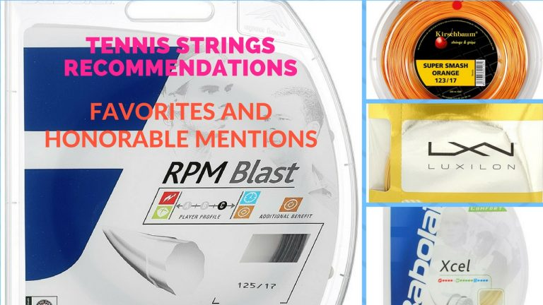 Tennis Strings Recommendations: Favorites and Honorable Mentions